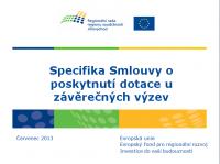 Prezentace Specifika smluv u závěrečných výzev